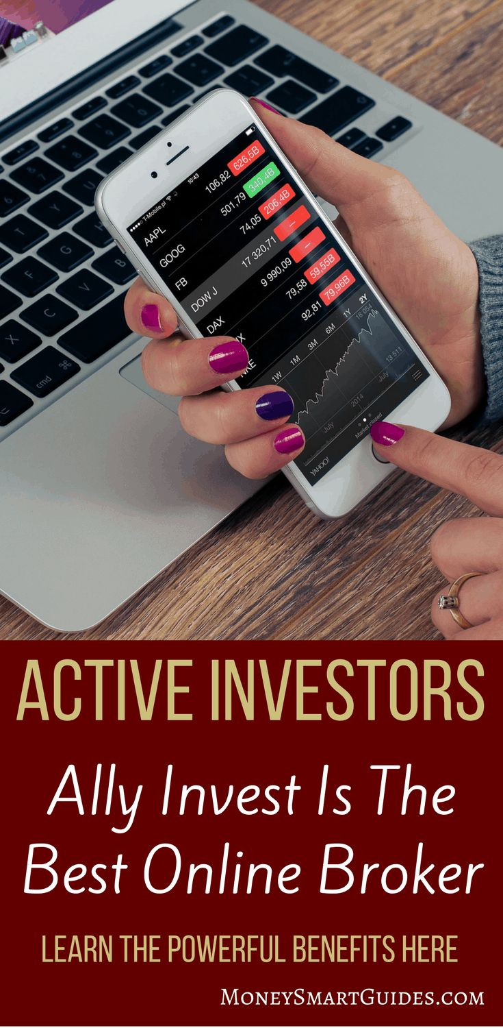 Ally Invest Review: The Best Online Broker For Active Traders   If you are an active investor, Ally Invest is your best option for an online broker. Amazing customer support, endless free tools and the lowest cost in the industry. Click through to learn it all in my detailed Ally Invest review.