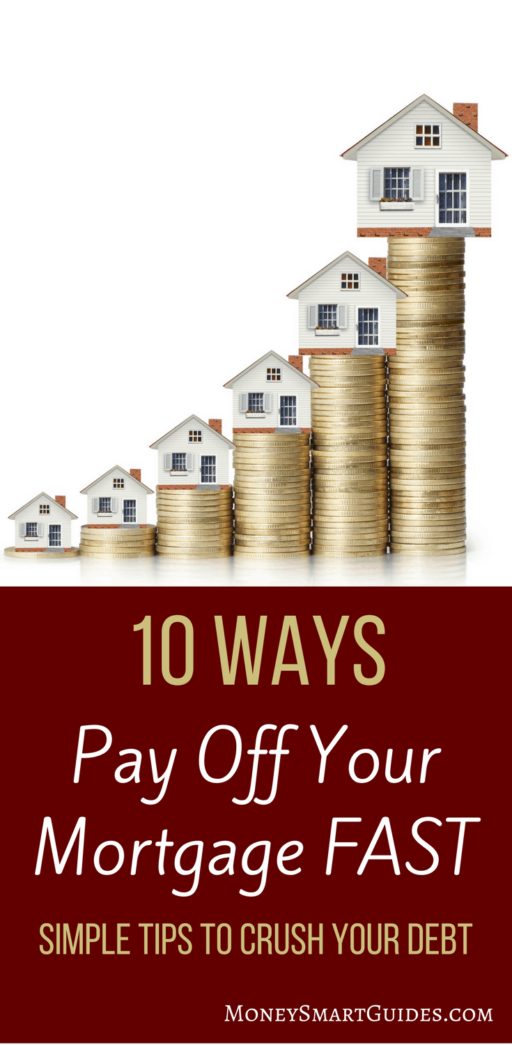 10 Little Known Secrets To Pay Off Your Mortgage Fast | Do you want to pay off your mortgage early? Learn 10 tips and tricks to payoff your mortgage faster than you thought possible. Click through to read the post!