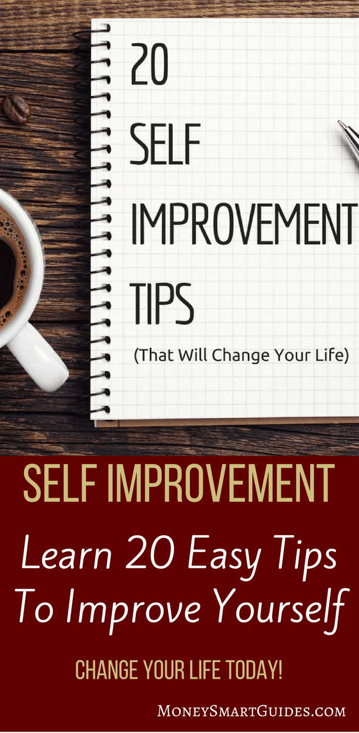 20 Self Improvement Tips That Will Change Your Life   Are you tired of life? Looking for change but don't know where or how to start? Learn how to improve your live and be successful with these 20 tips. Click through to start making a change today!