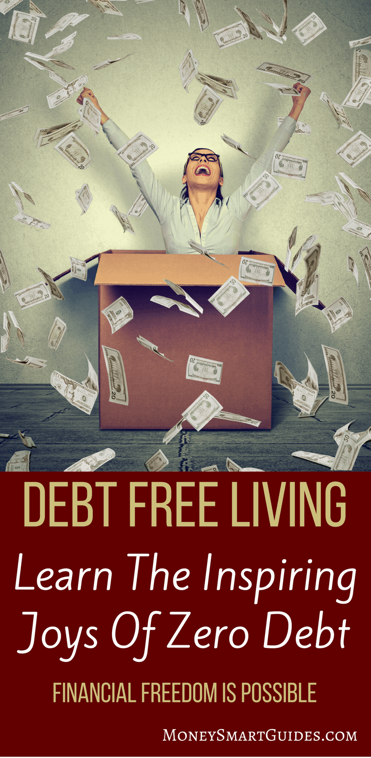 The Inspiring Joys Of Debt Free Living | Are you in debt? Do you want to pay off your debt but are unsure of starting? Click through to learn how amazing life is when you live debt free!