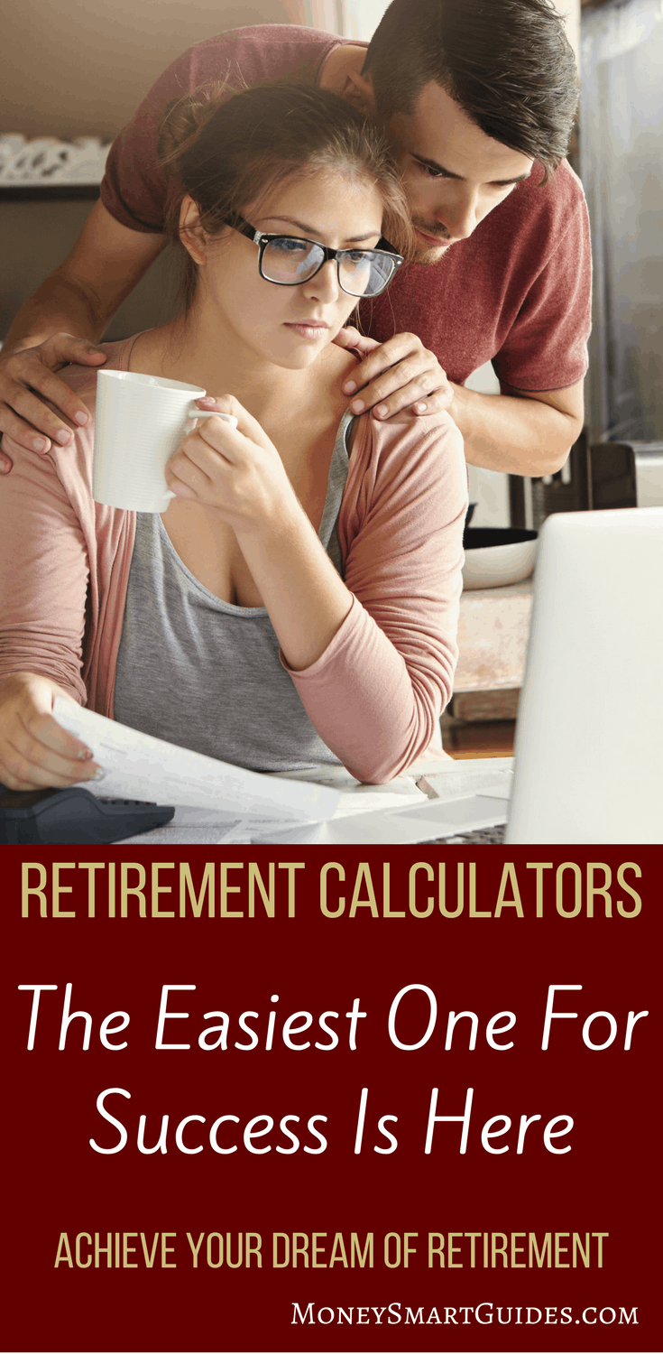 3 Best Retirement Calculators For Achieving Your Dreams | If you want to do any retirement planning, then you need to know how much you need to save for retirement. Using a retirement calculator is a must and this post tells you which ones are the best!