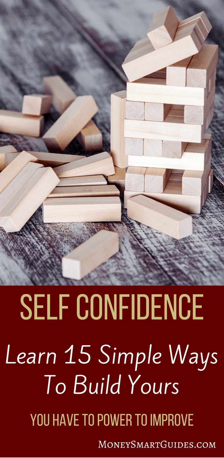 15 Killer Action Steps To Building Self Confidence | Are you looking for tips and ideas to help you build your self confidence? By using these tricks, you can improve your self esteem and become a happier, more positive person. Click through to start building your self worth today!